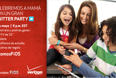 "Verizon FiOS Fiesta en Twitter ""Celebremos a Mamá"""